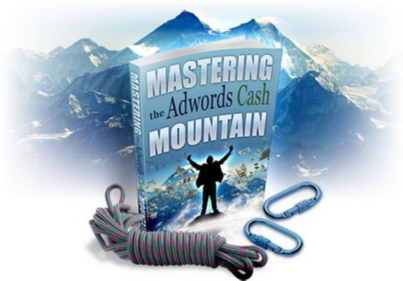Product picture Mastering the Adwords Cash Mountain